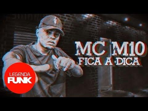 MC M10 – Fica a Dica