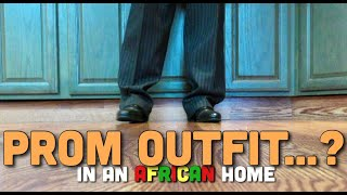 Download Clifford Owusu Comedy - In An African Home: Prom Outfit...? (Clifford Owusu)