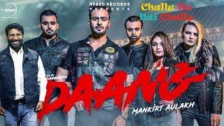 Daang (Song Review) |Mankirt Aulakh|MixSingh|Deep Kahlon|Sukh Sanghera|Latest Punjabi Song 2017