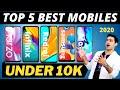 Best Mobile Under 10000   Top 5 Best Smartphones Under 10k   Latest 2020   Camera   Battery   Gaming