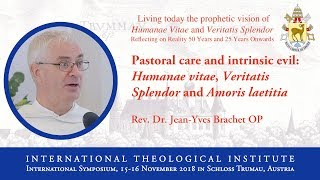 ITI International Symposium - Rev. Dr. Jean-Yves Brachet, OP (11/16)
