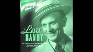Lou Bandy - Meisje ga je mee vissen