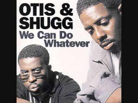 Otis & Shugg -