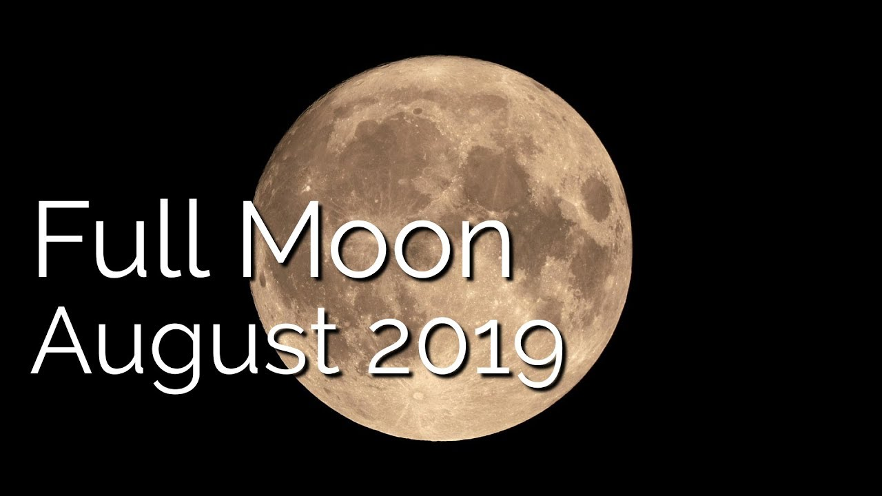 Full Moon August 15th 2019 - True Sidereal Astrology