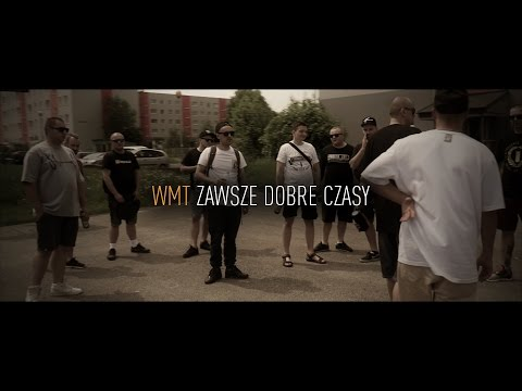 WMT -  Zawsze Dobre Czasy  ( cut Halo on ) OFFICIAL VIDEO