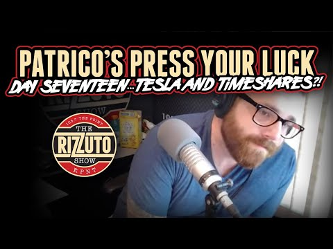 Patrico's Press Your Luck Day 17: TONY is interested in TESLA and TIMESHARES?! [Rizzuto Show]