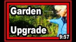 Garden Upgrade - Wisconsin Garden Video Blog 805