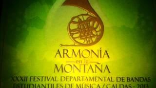 11 Monteadentro-Banda I.E- Marmato (ARMONÍA EN LA MONTAÑA)
