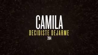 Camila   Decidiste Dejarme
