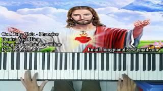 Con dâng Chúa Piano Thánh Ca - Con Dang Chua Piano thanh ca