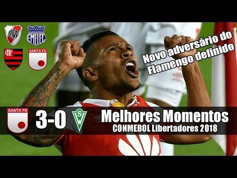 Santa Fé 3x0 Santiago Wanderers /Libertadores 2018/Melhores Momentos/ Grupo do Flamengo definido