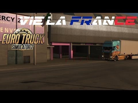 Euro Truck Simulator 2 Vive La France Beta Part 1