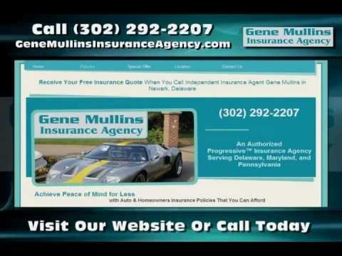 Insurance in Newark DE - The Gene Mullins Insurance Agency