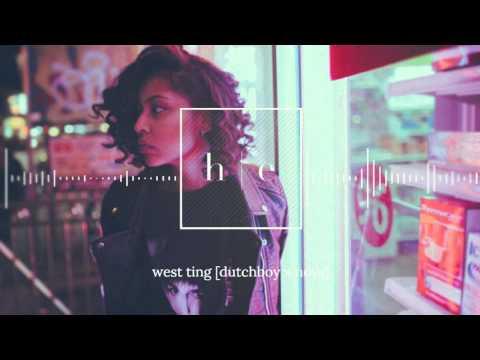 Dutchboy & Nova - West Ting