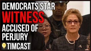 Tim Pool Democrats Star Witness Marie Yovanovitch Accused Of PERJURY In Impeachment Inquiry