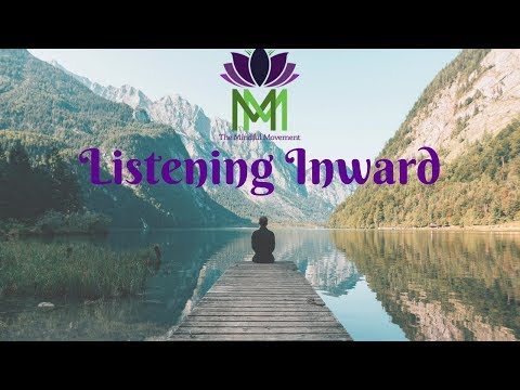 20 Minute Mindfulness Meditation for Listening Within