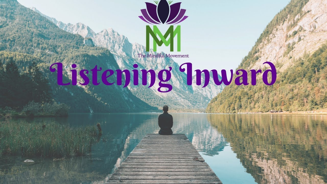 Download 20 Minute Mindfulness Meditation for Listening Within / Mindful Movement