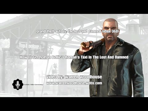 GTA IV TLAD (XBOX 360) - How To Get Roman Bellic's Black Roman's Taxi In The Lost & Damned