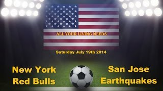 Major League Soccer 2014 Predictions - New York Red Bulls vs San Jose Earthquakes