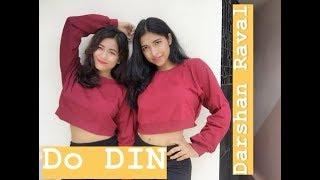 Do Din Darshan Raval | Akanksha Sharma| Dance Cover