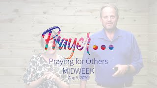 Midweek - Praying for Others, Bob & Olivia Clifford