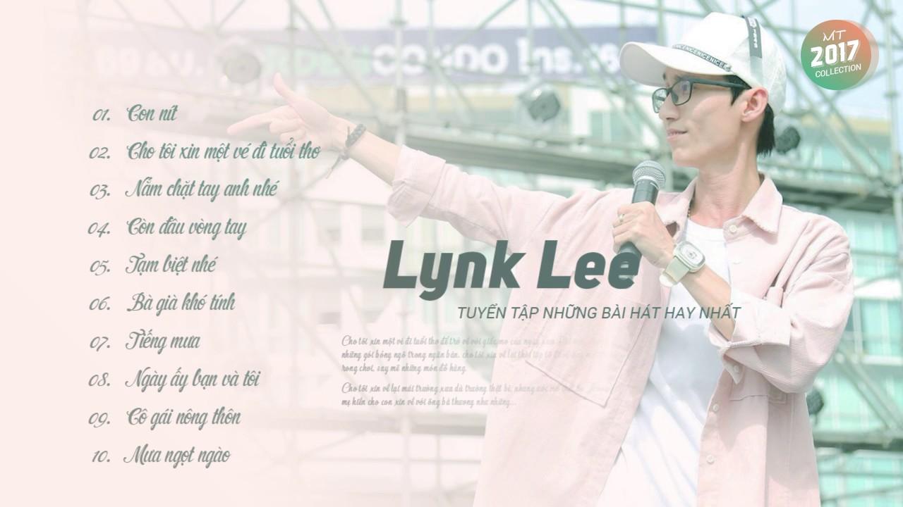 Lynk Lee - Top 10 Ca Khúc Hay Nhất (Audio)