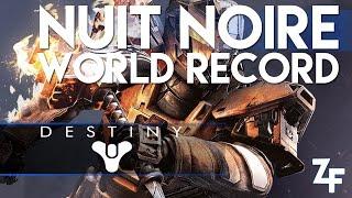 [DESTINY] NUIT NOIRE - WORLD RECORD EN 2mn50 PAR HAZABOW
