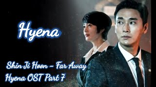 Shin Ji Hoon - Far Away [Hyena OST Part. 7] [Lyrics HAN/ROM/INDO/ENG]
