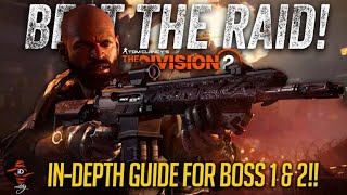 The Division 2 - Having trouble with the second RAID BOSS? This guide will help! In-Depth Details!