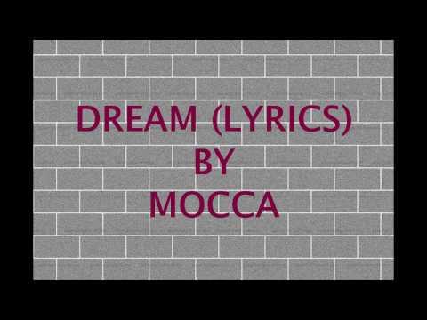 DREAM (LYRICS) - MOCCA