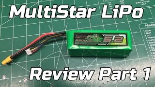 Multistar Batteries Review Part 1