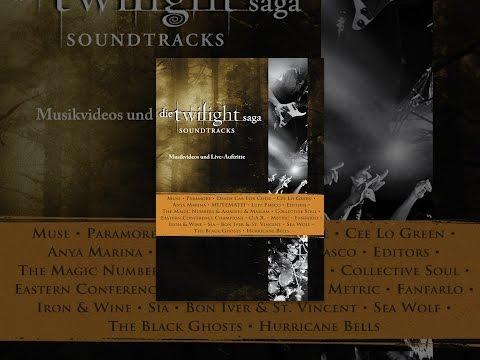 Die Twilight Saga: Soundtracks - Musikvideos und Live-Auftritte