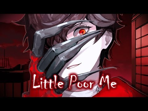 Nightcore - Little Poor Me || Lyrics