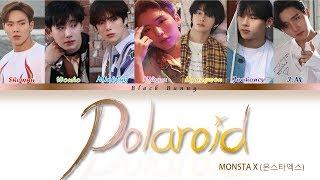 MONSTA X (몬스타엑스) - Polaroid (Color Coded Lyrics Kan/Rom/Eng/歌詞)