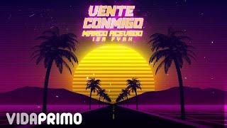 Marco Acevedo - Vente Conmigo Ft. Isa Fyah (Video Lyric)   Guaracha Nueva