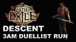 Path of Exile: 3AM Descent Race is Best Race - Duelist Run (Season 5)