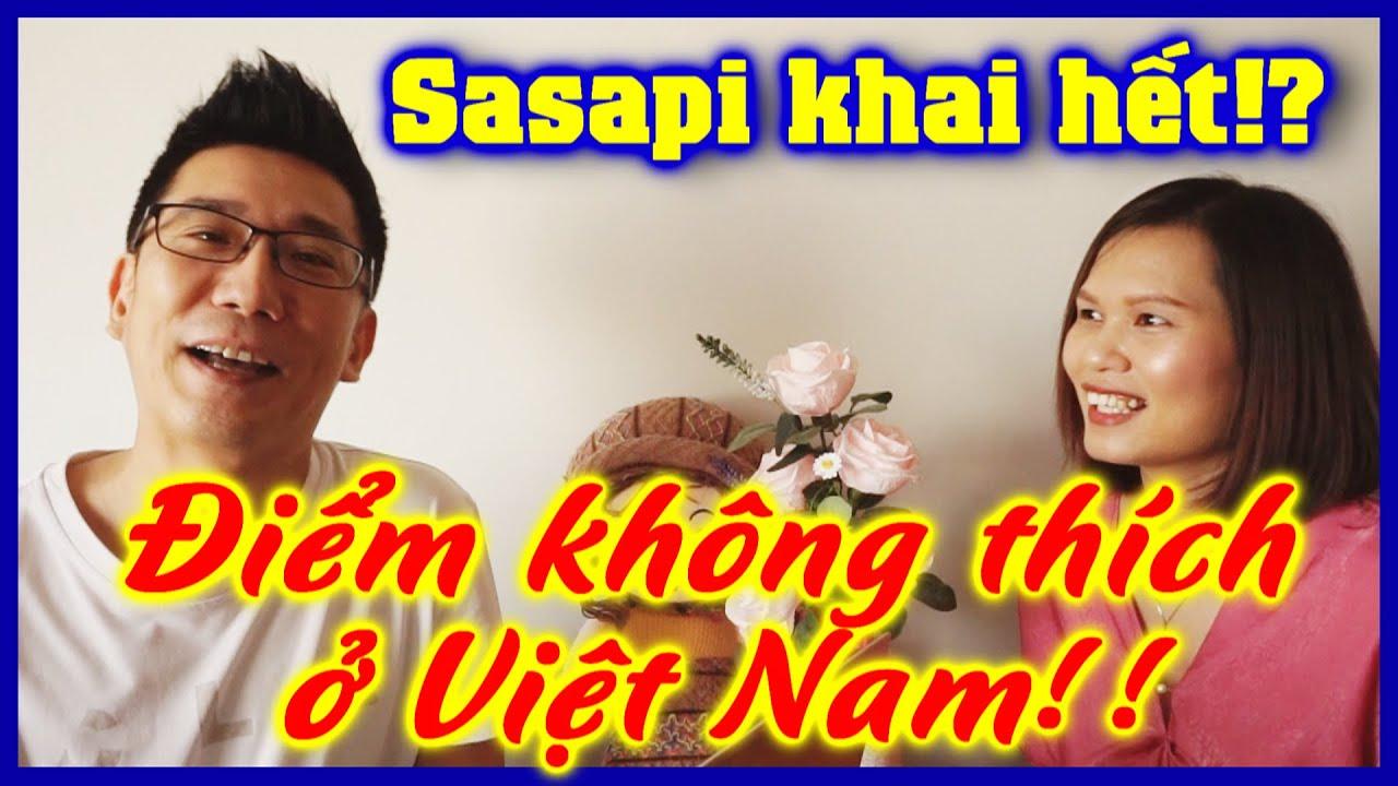 Những điều Sasapi không thích ở Việt Nam | Cảm nhận của người Nhật đã sống ở Việt Nam 5 năm