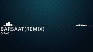 Barsaat Ke Din Aaye- Remix