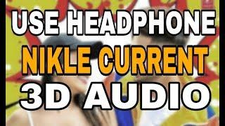 Nikle Current 3d audio