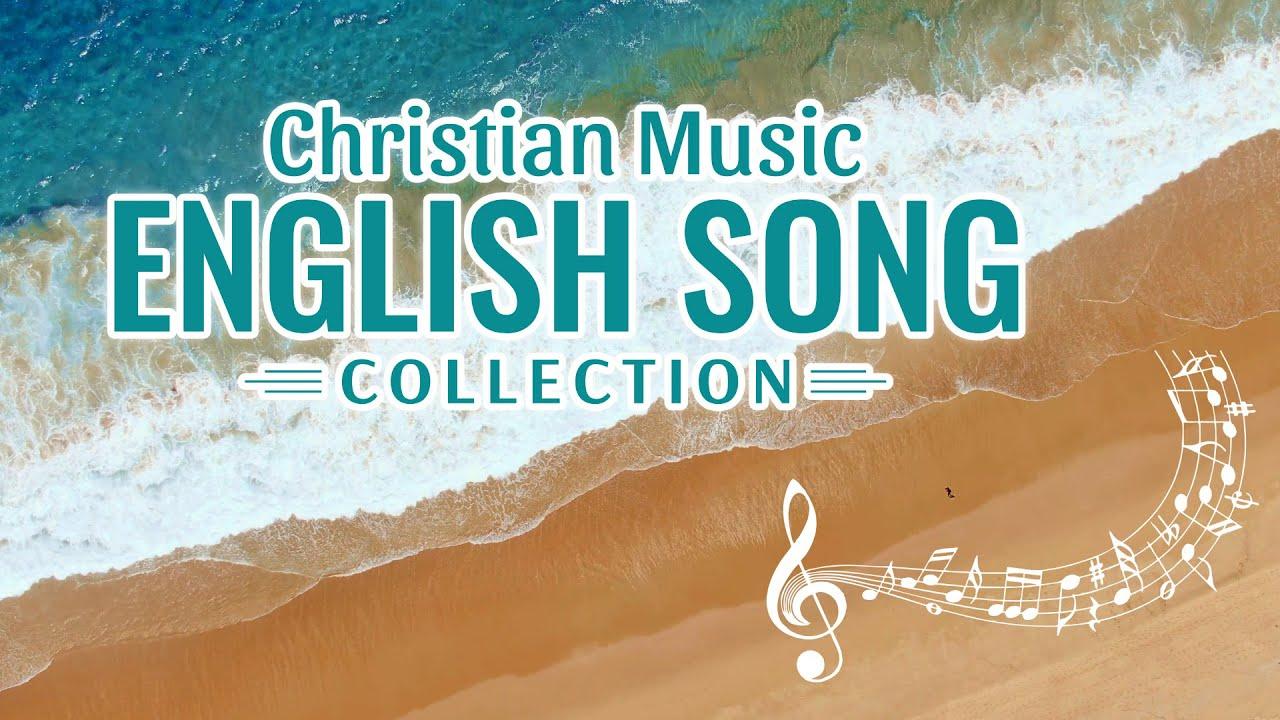 2020 English Gospel Songs - Praise Hymns With Lyrics