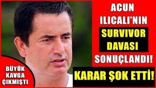 Acun Ilıcalı'nın Survivor Davası Sonuçlandı! Büyük Kavga Olmuştu! Çıkan Karar Şok Etti!