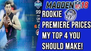 Madden NFL Rookie Premiere Prices & My TOP 4 You Should Get! Madden 18 Ultimate Team