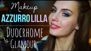 MAKEUP Tutorial Glamour AZZURRO/LILLA DUOCHROME