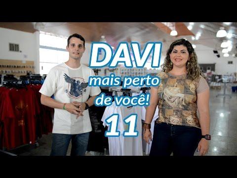 DAVI mais perto de você #11 - Lojas Canção Nova