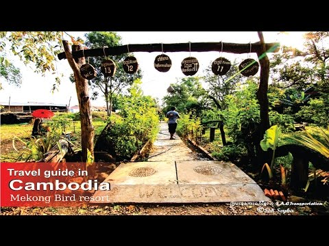 How to travel - Cambodia (Mekong Bird resort in Krong Stung Treng, Cambodia).