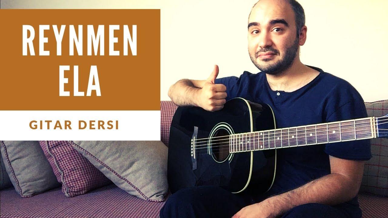 Reynmen Ela Gitar Dersi Akor Youtube