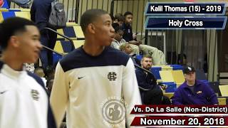 Kalil Thomas (Holy Cross 2019 SG) - vs. De La Salle (19 points) & Bonnabel (21 points)