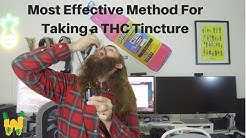 How to get the most high from taking weed tincture.
