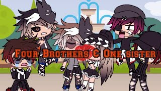 """Four Brothers & One Sister"" gacha life"