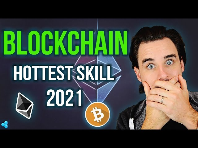 Blockchain will be the HOTTEST Skill of 2021!